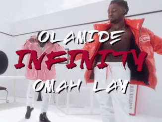 DOWNLOAD Olamide ft Omah Lay – Infinity Mp4 Video
