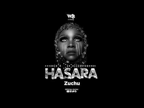 DOWNLOAD Zuchu – Hasara Mp3