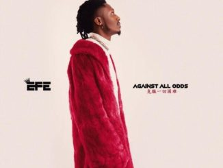 Efe – Against All Odds EP Zip Mp3 Download