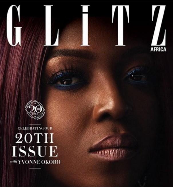 Yvonne Okoro Cover Of Glitz Africa 20th Issue