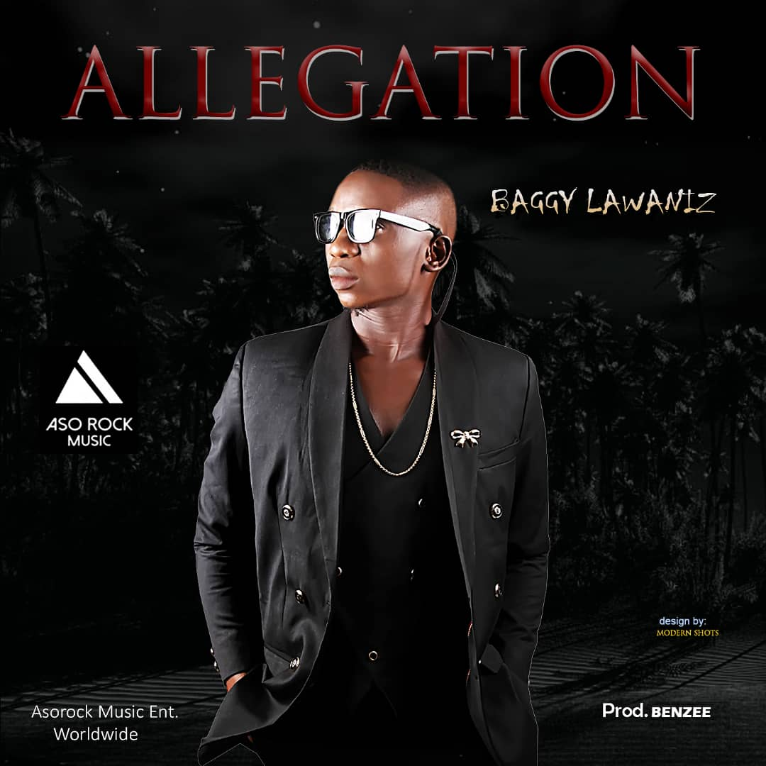 new high quality a few days away new appearance MUSIC] Baggy Lawaniz – Allegation | Ameboloaded