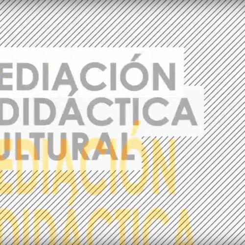Curso Mediación Cultural: Multiplicidad de contextos