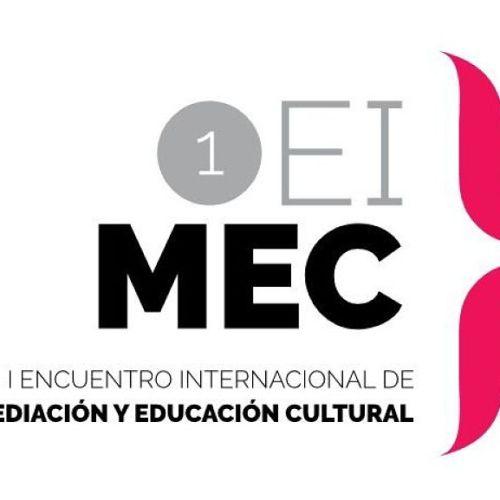 I Encuentro Internacional de Mediación y Educación Cultural