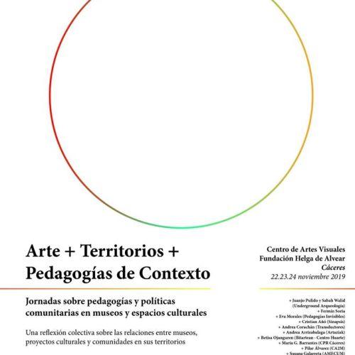 Arte + Territorio + Pedagogías de Contexto