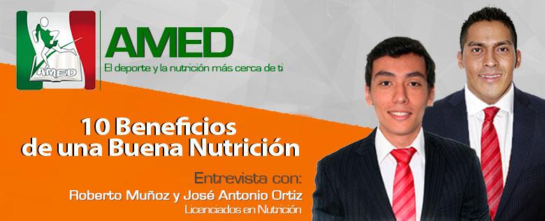 10 beneficios de una buena nutrición Lic. Roberto Muñoz y José Antonio Ortiz