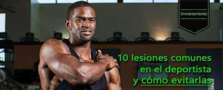10 lesiones comunes en el deportista y cómo evitarlas