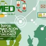 Podcast 292 AMED -¿Por Qué Es Importante La Comunicación En El Ámbito Deportivo En La Actualidad?