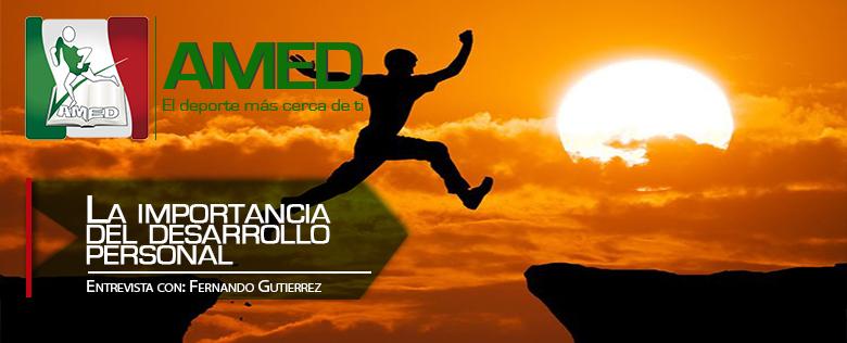 La importancia del desarrollo personal en tu crecimiento profesional con Fernando Gutiérrez