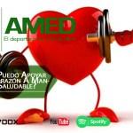 Podcast 363 AMED – ¿Cómo Puedo Apoyar A Mi Corazón A Mantenerse Saludable?