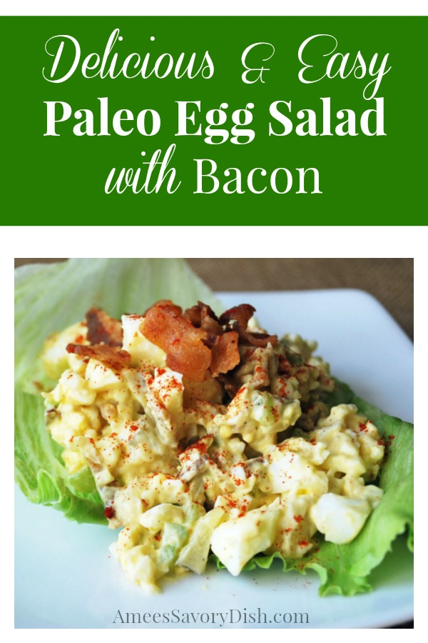 Paleo Egg Salad with Bacon makes a delicious and easy Paleo meal!