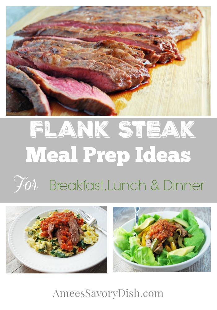 Flank Steak Meal Prep ideas
