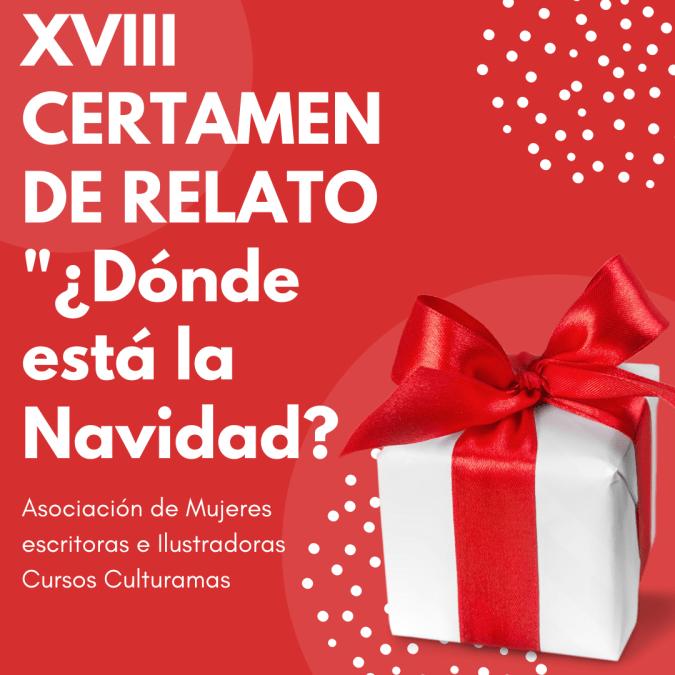"""XVIII Certamen de Relato """"¿Dónde está la Navidad?"""""""
