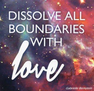 Dissolve Boundaries With Love