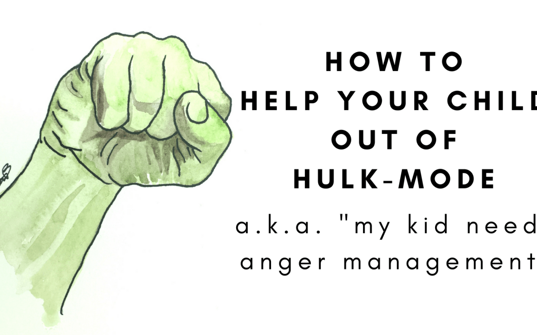 How my kid went from HULK-MODE to hugs (with the help of a simple notebook)