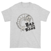 Bad to the Bone Ultra Cotton T-Shirt Ash
