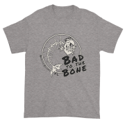 Bad to the Bone Ultra Cotton T-Shirt Sport-Grey
