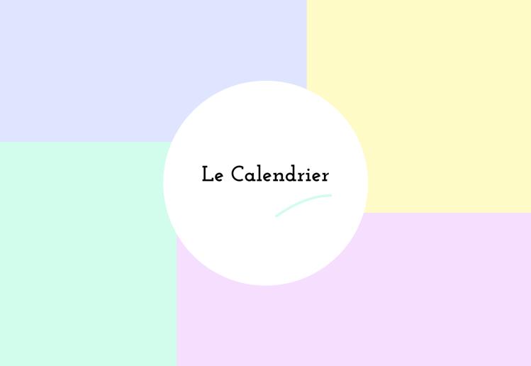 Le calendrier Cadrage projet Article Blog Amélie Rimbaud Graphic Designer Interface Direction artistique Nice Alpes-Maritimes