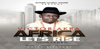 New Music: Africa Let's Arise - Victor Akra