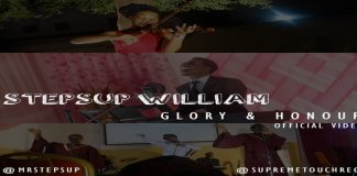 "New Music Video: ""Glory & Honour"" - Stepsup William"