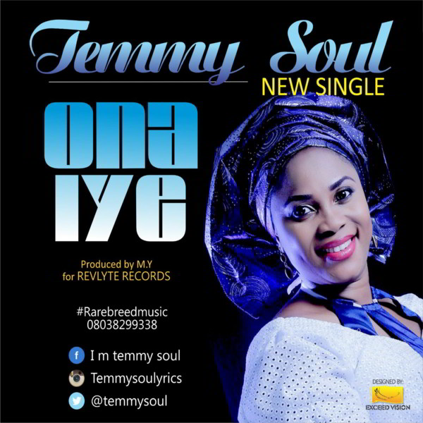 New Music: Ona Iye - Temmy Soul