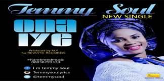 New Music: Ona Iye - Temmy Soul