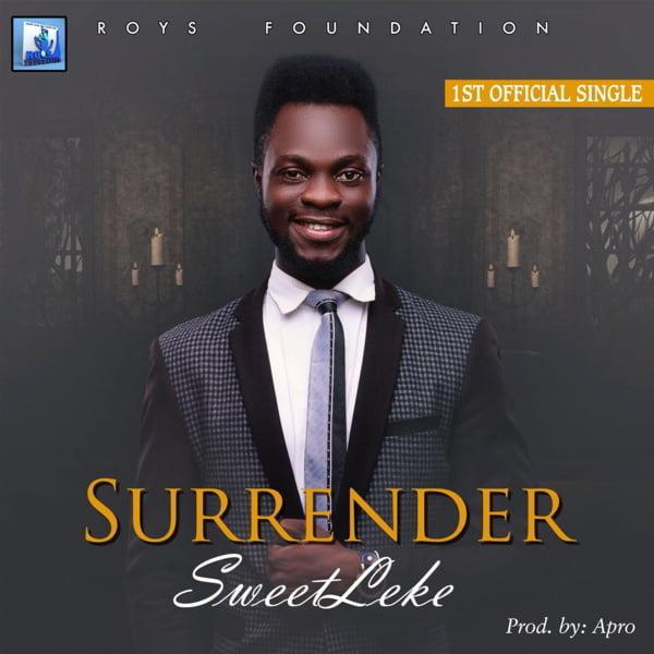 """New Music: """"Surrender"""" - Sweetleke"""