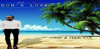 """New Music: """"God's Love"""" - Terry ft. Team v.i.p"""