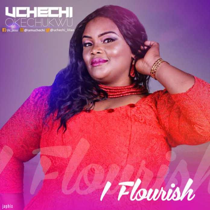 """New Music: """"I Flourish"""" - Uchechi Okechukwu"""