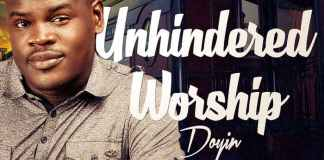 "New Music: ""Unhindered Worship""- Doyin Akerele [AmenRadio.net]"