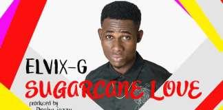 Gospel Music: Sugercane Love - Elvix G | AmenRadio.net