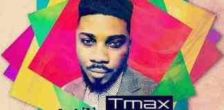 New Music: Wetin I Go Do (Tye Tribbett Cover) - Tmax