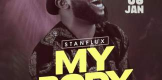 Gospel Music: My Body - Stanflux | AmenRadio.net