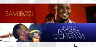 Gospel Music: This Moment - Sam Obozi feat. Prospa Ochimana | AmenRadio.net