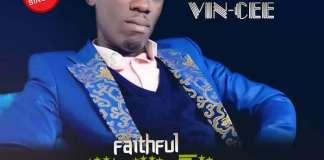 Gospel Music: Faithful God - Vin Cee | AmenRadio.net