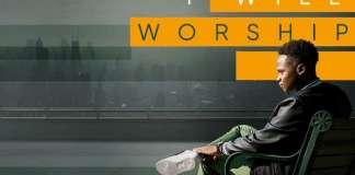 Gospel Music: I Will Worship - Thobbie | AmenRadio.net