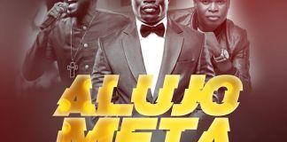 Gospel Music: Alujo Meta Remix - Laolu Gbenjo feat. Mike Abdul & Tosin Bee | AmenRadio.net