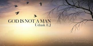 Gospel Music: God Is Not A Man - Uduak EJ   AmenRadio.net