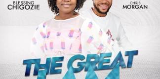 Gospel Music: The Great I Am - Blessing Chigozie feat. Chris Morgan   AmenRadio.net