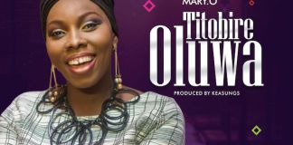 Gospel Music: Titobire Oluwa - Mary O. | AmenRadio.net