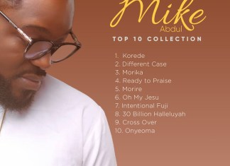 Mike Abdul Top 10 Gospel Song Collection | AmenRadio.net