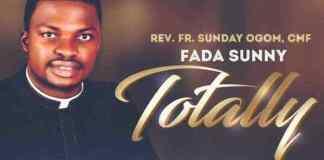 Gospel Music: Totally - Fada Sunny | AmenRadio.net