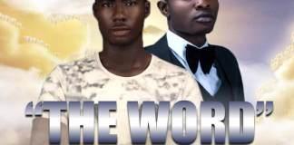 Gospel Music: The Word - Yung Kelvin feat. TDZeal | AmenRadio.net