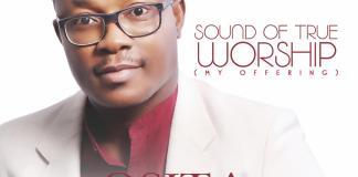 Album: Sound of True Worship [My Offering] - Osita Peter | AmenRadio.net