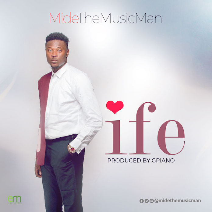 Ife - MideTheMusicMan