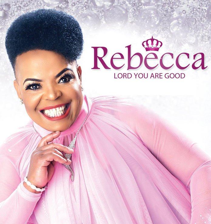Download Album: Lord You Are Good - Rebecca Malope | SA Gospel Songs Mp3