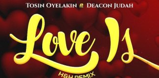 Gospel Music: Love Is Remix - Tosin Oyelakin feat. Deacon Judah | AmenRadio.net
