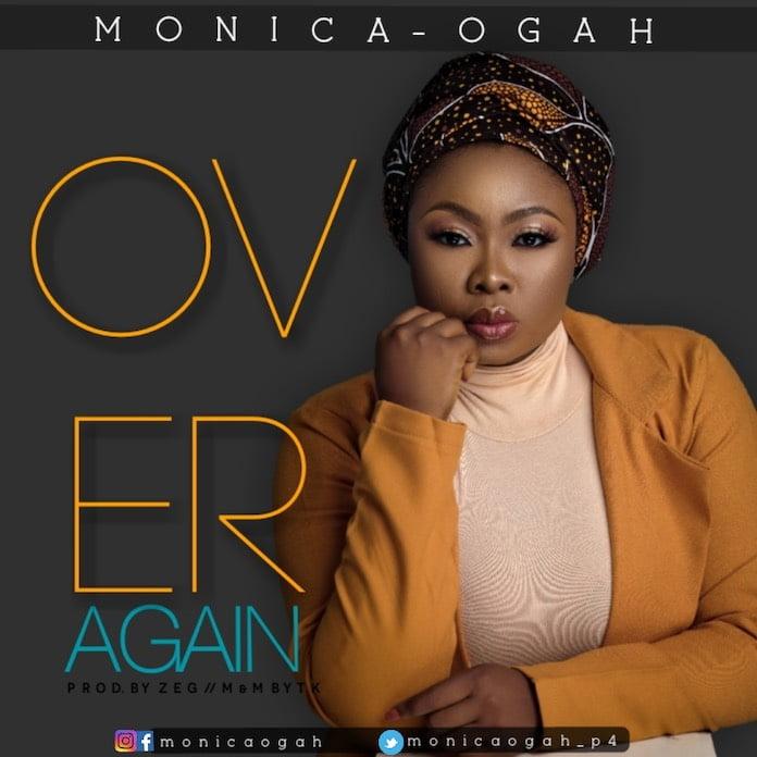 Over Again - Monica Ogah