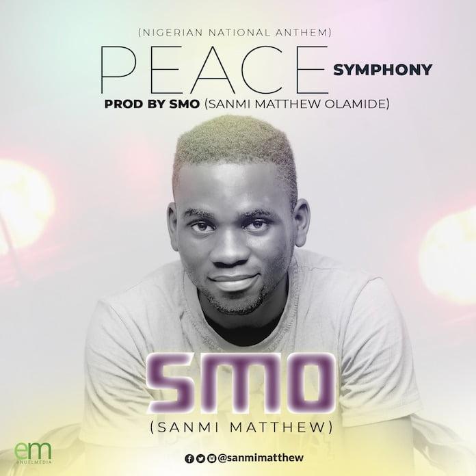Peace Symphony - Sanmi Matthew | Nigerian National Anthem Remix