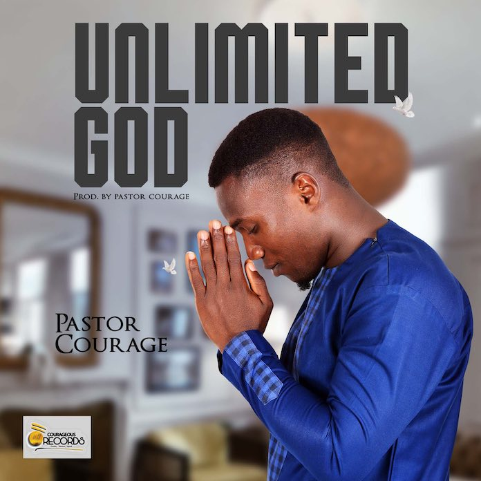 Unlimited God - Pastor Courage