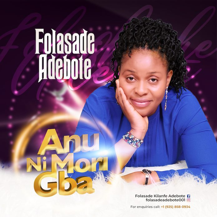 Download: Anu Ni Mori Gba - Folasade Adebote | Gospel Songs Mp3
